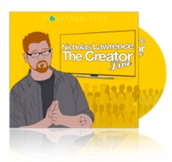 Nicholas Lawrence - The Creator Live