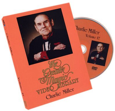 The Greater Magic Video Library volume 17 - Charlie Miller