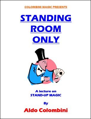 Aldo Colombini - Standing Room Only (ebook)