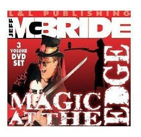 Jeff McBride - Magic at The Edge (1-3)