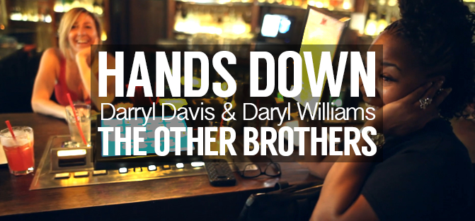 Darryl Davis and Daryl Williams - Hands Down