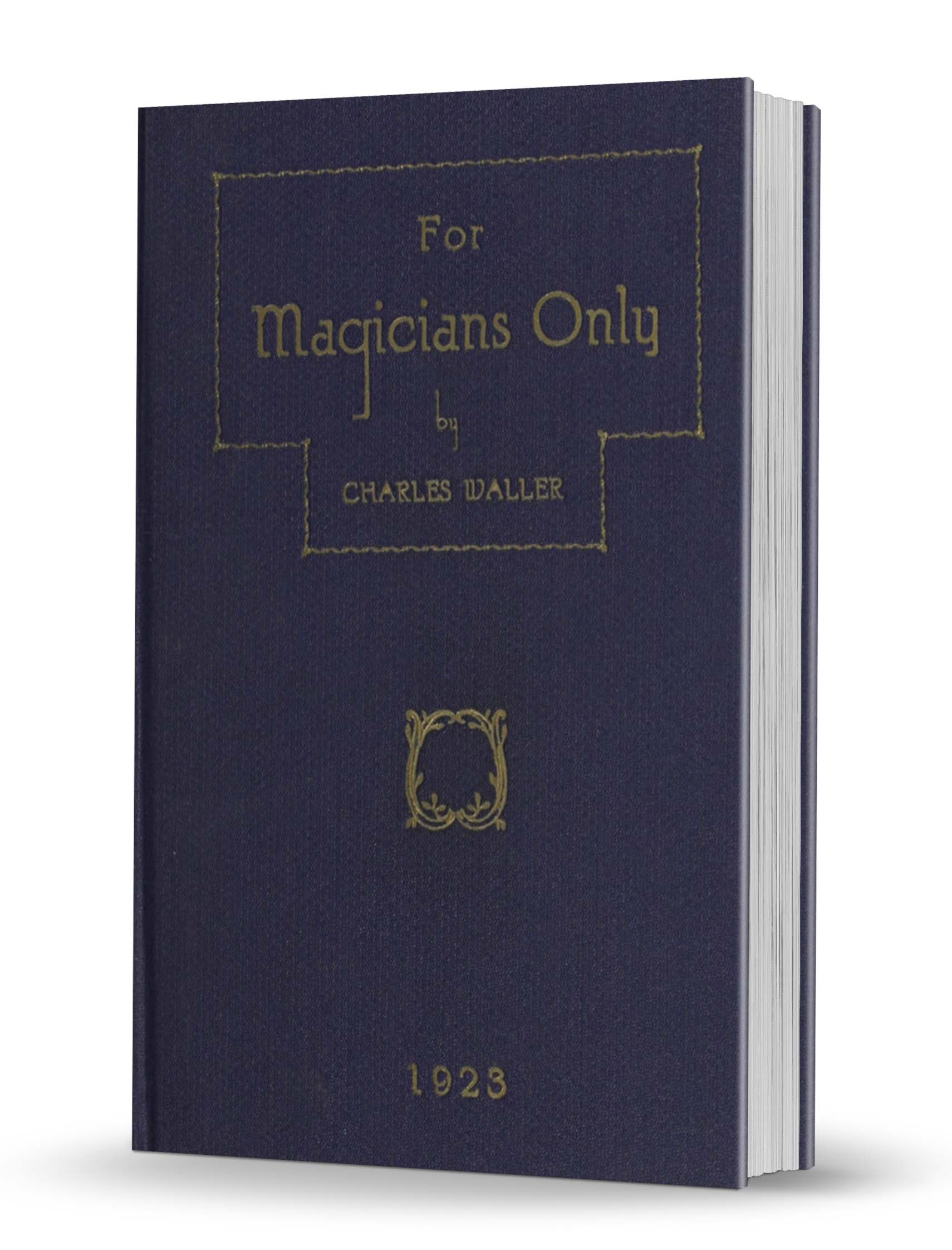 Charles Waller - For Magicians Only (1923)