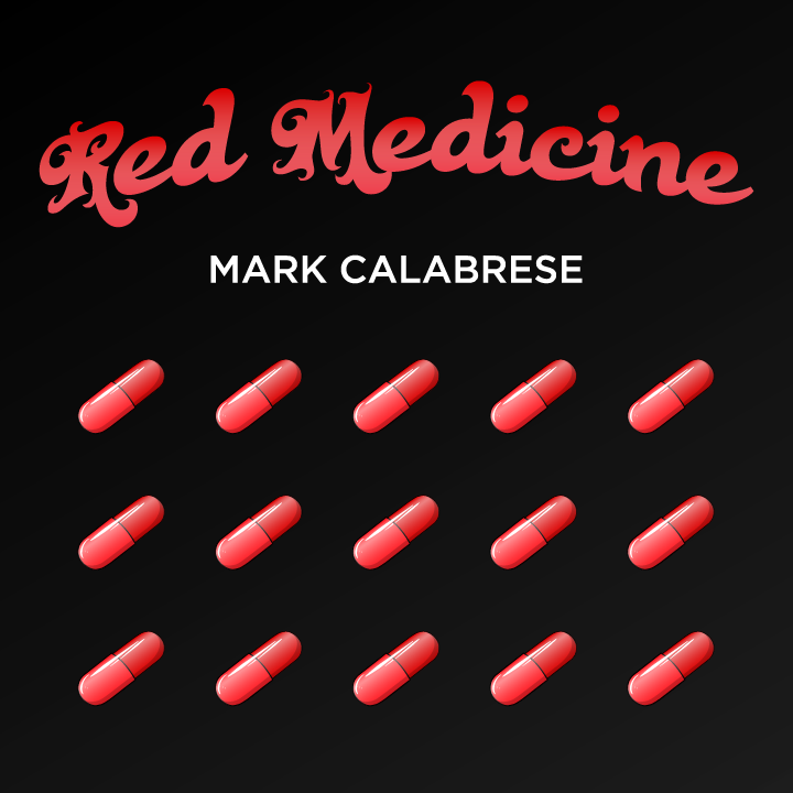 Mark Calabrese - Red Medicine