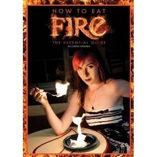 Carisa Hendrix - How to Eat Fire