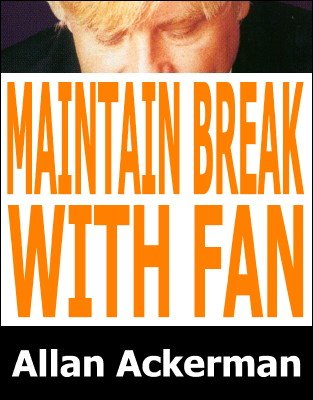 Allan Ackerman - Maintain Break With Fan