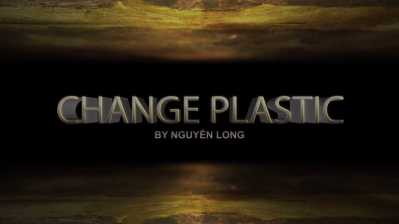 Nguyen Long - Change Plastic