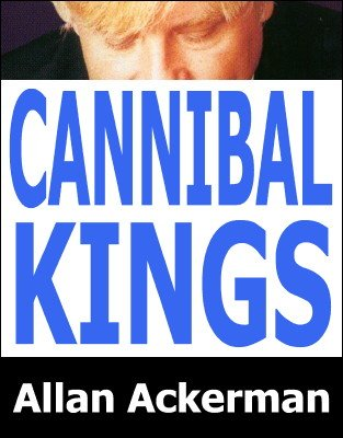 Allan Ackerman - Cannibal Kings