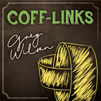Gregory Wilson & David Gripenwaldt - Coff-Links