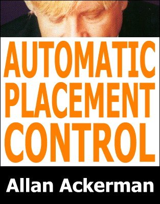 Allan Ackerman - Automatic Placement Control