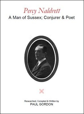 Paul Gordon - Percy Naldrett: A Man of Sussex, Conjurer and Poet