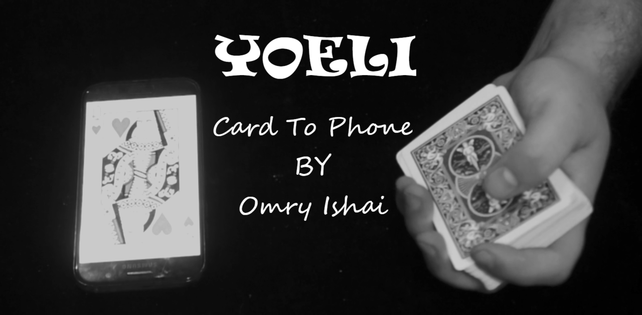 Omry Ishai - Yoeli (Card To Phone)
