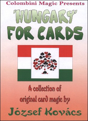 Aldo Colombini - Hungary for Cards